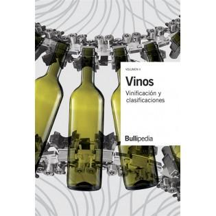 Vinos. Vinificación y clasificaciones