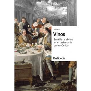 Vinos, Vol. IV. Sumillería: el vino en el restaurante gastronómico